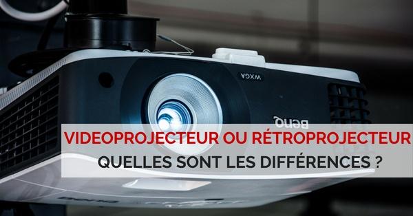 difference videoprojecteur et retroprojecteur